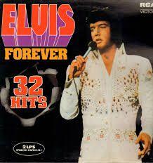 Elvis forever 32 hits 2 lp's
