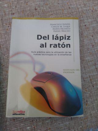 Del lápiz al ratón (manual)