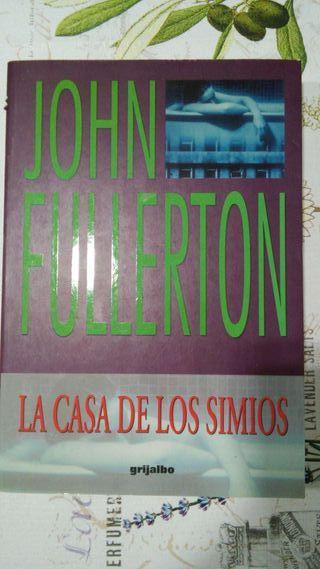 Libro La casa de los simios, de John Fullerton.