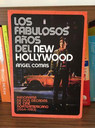 Los fabulosos años del new Hollywood - Angel Comas