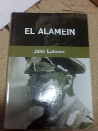 La Batalla del Alamein Segunda Guerra Mundial
