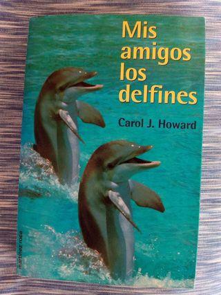 Mis amigos los delfines de Carol J. Howard