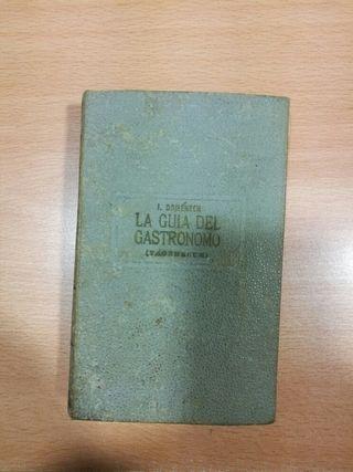 GUIA DEL GASTRONOMO. AUTOR I.DOMENECH