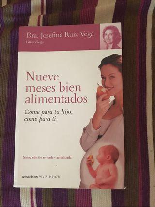 Libro sobre embarazo. Nueve meses bien alimentados