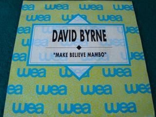 "DAVID BYRNE.-MAKE BELIEVE MAMBO- SINGLE VINILO 7""."
