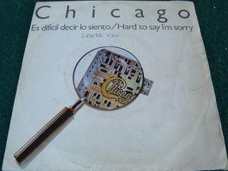 """CHICAGO.- SINGLE VINILO 7""""."""