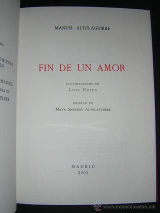 FIN DE UN AMOR, Manuel Altolaguirre