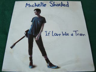 "MICHELLE SHOCKED.- SINGLE VINILO 7""."