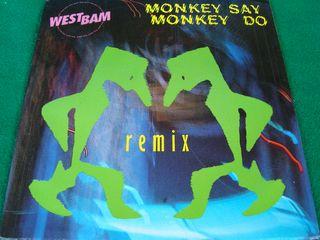 """WEST BAM.-MONKEY SAY MONKEY DO- SINGLE VINILO 7""""."""