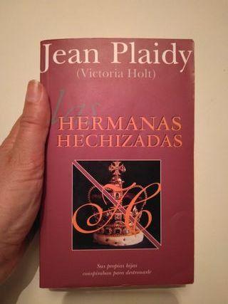 """""""Las hermanas hechizadas"""" Jean Plaidy"""