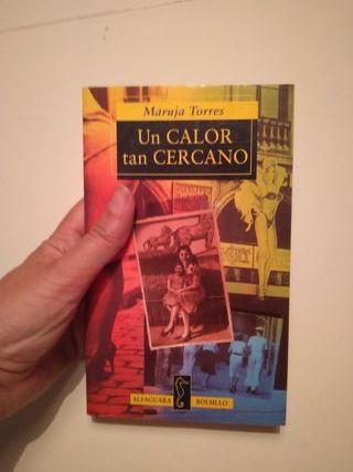 """Libro """"Un calor tan cercano"""" de Maruja Torres"""