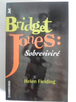 Bridget Jones: Sobreviviré. Helen Fieldding