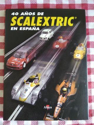 Libro 40 Años de Scalextric en España
