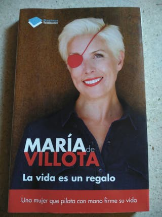 """Libro """"La vida es un regalo"""" Maria de Villota"""