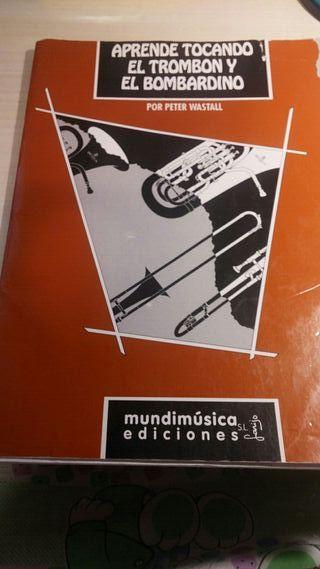 Libro. Aprende a tocar trombón y bombardino.
