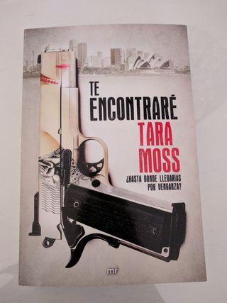 """libro """"te encontraré"""" de TARA MOSS"""