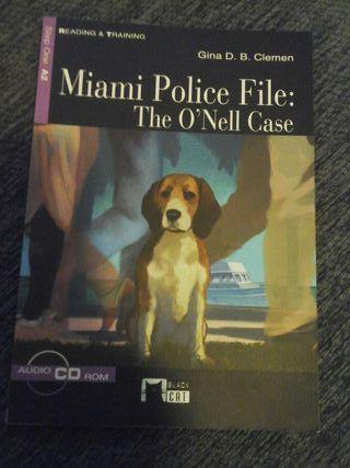 MIAMI POLICE FILE : THE O'NELL CASE
