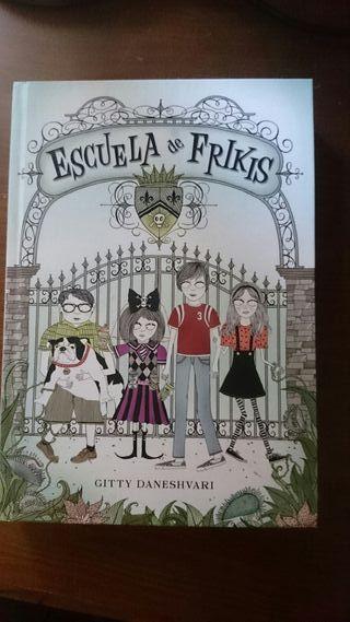 """Libro """"Escuela de frikis"""""""