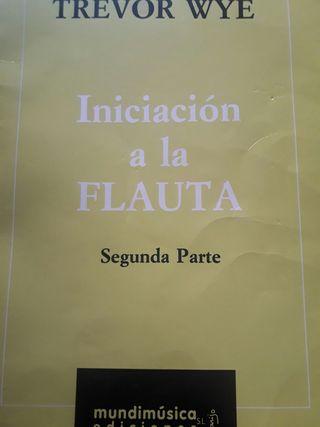 Iniciación a la flauta. 2° Parte. TREVOR WYE