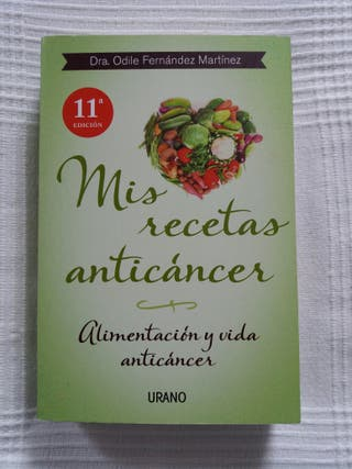 """Libro """"Mis recetas anticáncer"""""""