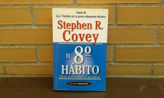 El 8vo hábito - Stephen R. Covey