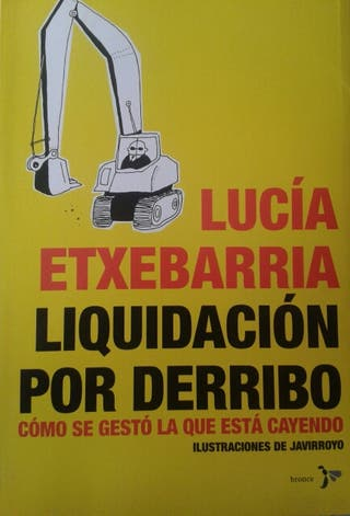 Libro Liquidación por derribo Lucía Etxebarría