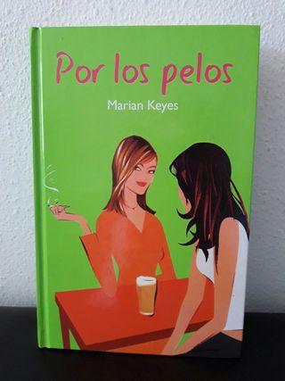 Libro Por los pelos de Marian Keyes