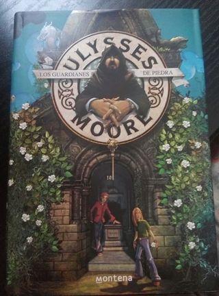 Ulisses Moore. Los guardianes de piedra.