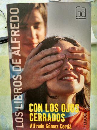 Con los ojos cerrados Alfredo Gómez Cerda