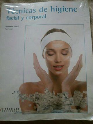 Libro técnicas de higiene facial y corporal