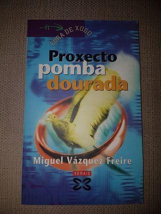 Proxecto pomba dourada. Miguel Vázquez Freire