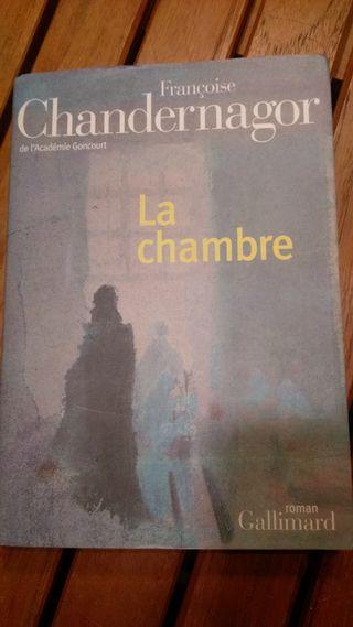 "Françoise Chandernagor ""La chambre"""