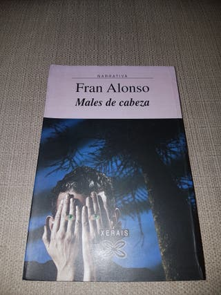Males de cabeza. Fran Alonso