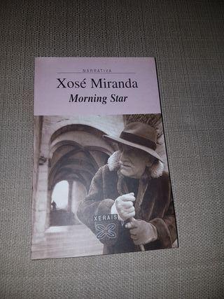 Morning star. Xosé Miranda
