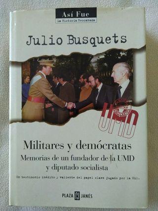 Militares y demócratas UMD
