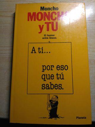 Moncho y tú. el humor entre líneas