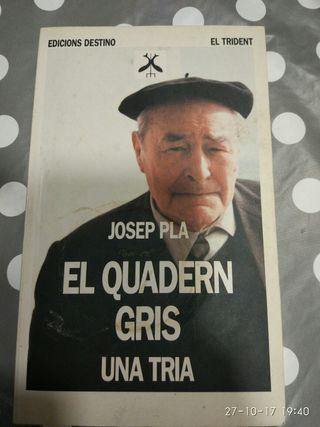 El quadern gris. una tria. Josep Pla