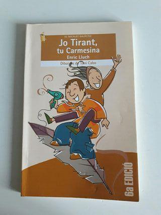 Jo Tirant, tu Carmesina libro Valenciano
