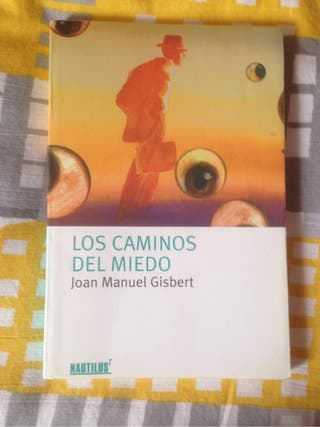 Los caminos del miedo. Joan Manuel Gisbert.