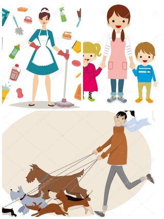 Niñera/paseadora de perros/chica de limpieza.