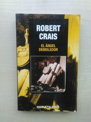 Libro El Ángel demoledor. Robert Crais.