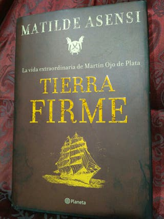 Libro. Tierra Firme. Matilde Asensi