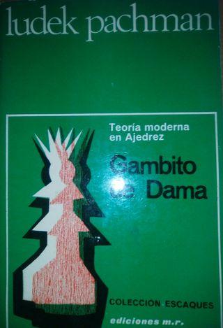EL GAMBITO DE DAMA. Teoria moderna del ajedrez.
