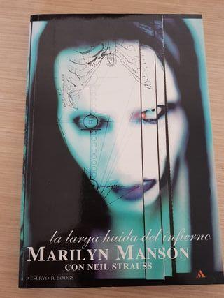 Marilyn Manson. La larga huida del infierno.