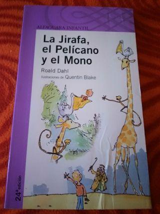 La jirafa, el Pelícano y el Mono