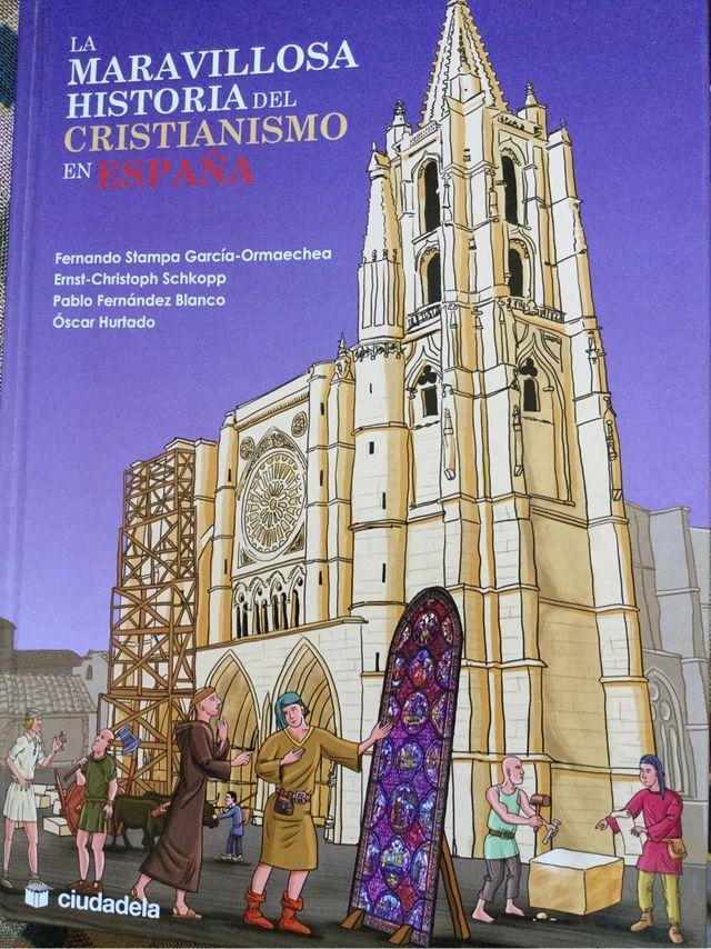 La maravillosa historia del cristianismo en España