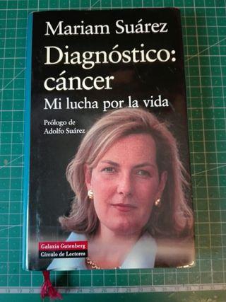 Libro «DIAGNÓSTICO CÁNCER» Mi lucha por la vida.