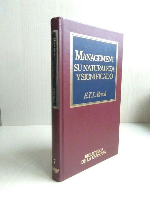 Libro Management, su naturaleza y su significado.