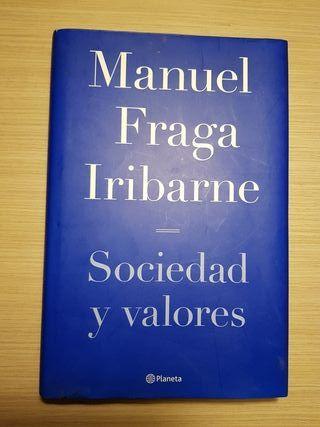 Sociedad y Valores de Fraga .