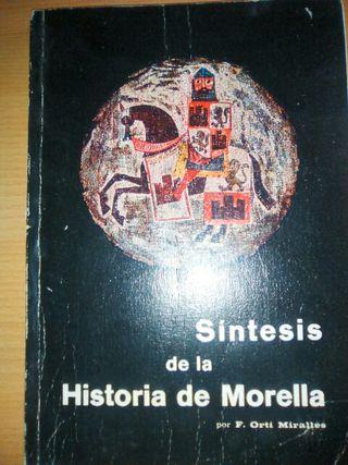 Libro: SÍNTESIS DE LA HISTORIA DE MORELLA.